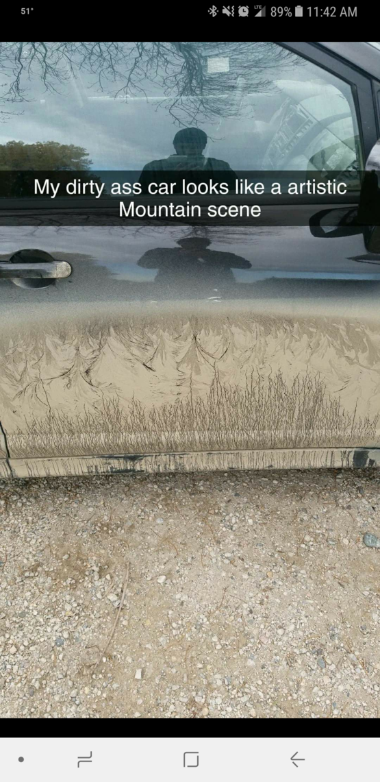 My friend's dirty car looks like a painting