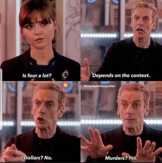 The Doctor is never wrong.
