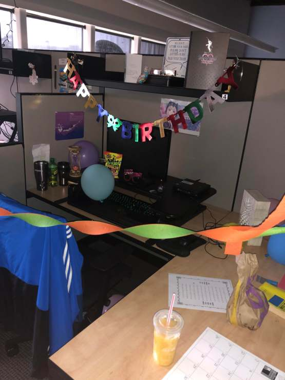I don't really have any family or friends where I live, so my coworkers decorated my desk and got me a bag of my favorite candy for my bday!