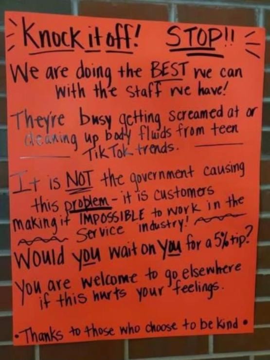 Posted outside of a restaurant by service industry workers who are tired of being shown zero respect