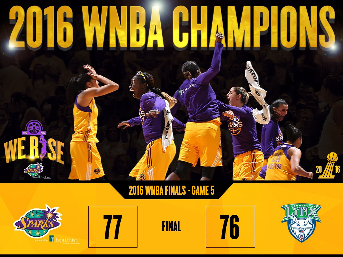 Sparks WIN!!! 2016  Champions!!! #WeRise #ComeWatchUsWork #GoSparks