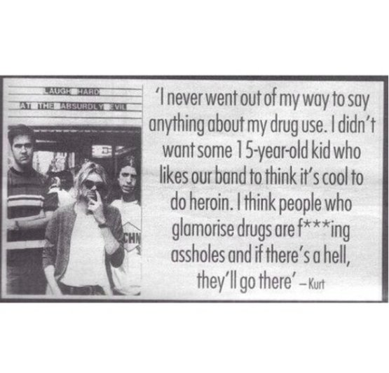 Kurt Cobain's message about his drug use