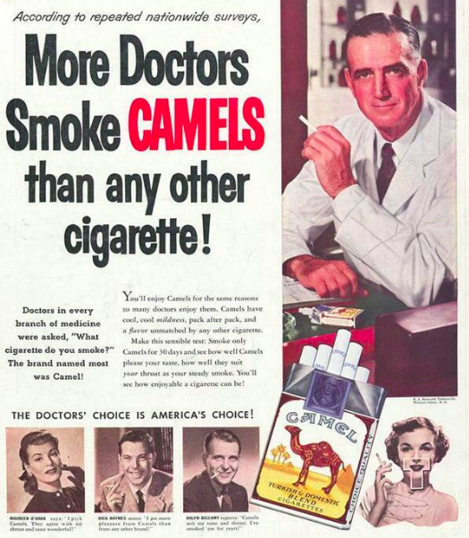Cigarettes were promoted as being good for health, till early 1950s.