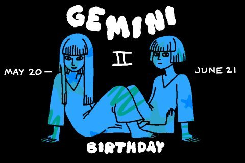 Happy Gemini Season!