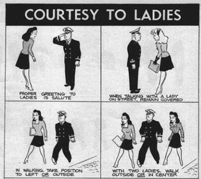 1944 : 'Courtesy to Ladies' from Bureau of Naval Personnel Information Bulletin.