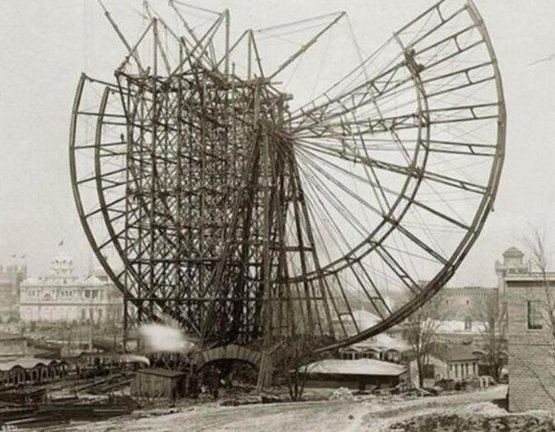 Construction of the first Ferris wheel for the Chicago World's Fair, 1893.